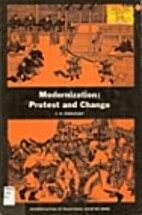 Modernization: protest and change by S. N.…
