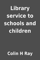 Library service to schools and children by…