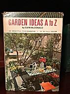 Garden ideas A to Z by Elvin McDonald