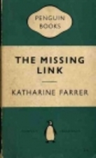 The Missing Link by Katharine Farrer