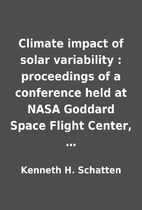 Climate impact of solar variability :…