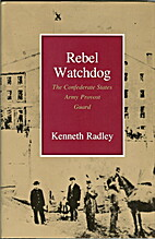 Rebel Watchdog: The Confederate States Army…