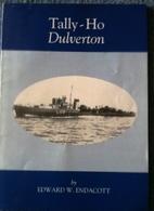 Tally-Ho Dulverton by Edward W. Endacott