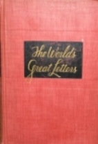 The World's Great Letters by M. Lincoln…