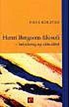 Henri Bergsons filosofi : betydning og…