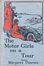 The Motor Girls on a Tour by Margaret…