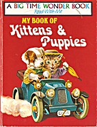 My Book of Kittens and Puppies by Racey…