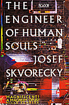 The Engineer of Human Souls by Josef…