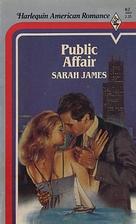 Public Affair by Sarah James