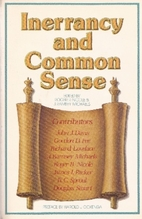 Inerrancy and common sense by Roger R.…