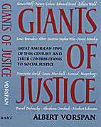 Giants of justice / by Albert Vorspan by…