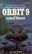 Orbit 9 by Damon Knight