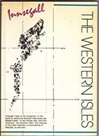 The Western Isles by John Barber