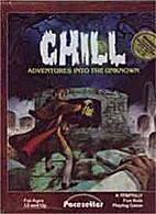 Chill: Adventures into the Unknown, a…