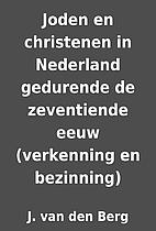 Joden en christenen in Nederland gedurende…