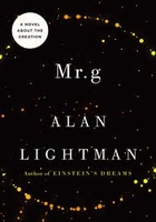 MR G: A Novel about the Creation. by Alan…