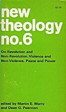 New Theology No. 6 by Martin E. Marty