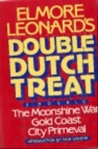 Elmore Leonard's Double Dutch Treat: Three…