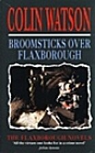 Broomsticks Over Flaxborough by Colin Watson