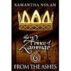 From the Ashes (The Prince of Zammar 6) by…