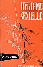 Hygiène sexuelle by Jean Vermeire