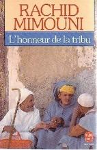 L'honneur de la tribu by Rachid Mimouni