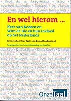 En wel hierom ... : Kees van Kooten en Wim…