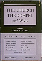 The Church, The Gospels' War by Rufus Jones