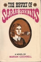The Revolt of Sarah Perkins by Marian…