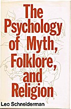 The Psychology of Myth, Folklore, and…