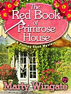 The Red Book of Primrose House by Marty…