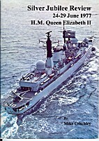 Silver Jubilee review, 24-29 June 1977, H.M.…