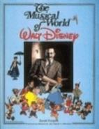 Musical World of Walt Disney by David…