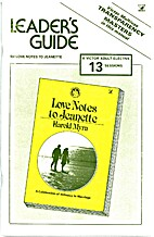 Love Notes to Jeanette - Leader's Guide by…