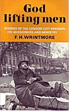 God Lifting Men by F. H. Wrintmore