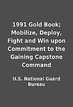 1991 Gold Book; Mobilize, Deploy, Fight and…