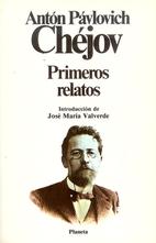 Primeros relatos by Anton Pabvlovich Chejov