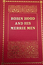 Robin Hood and His Merrie Men by Derick Bown