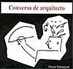 Conversa de arquiteto by Oscar Niemeyer