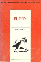Buddy by Brad Powell