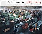 De Ritmeester 1887-2005 by Bart Sorgedrager