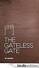 The Gateless Gate [Illustrated] by Mumon