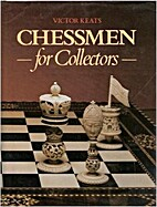 Chessmen for Collectors by Victor Keats