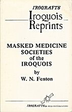 Masked medicine societies of the Iroquois by…