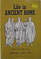 Life in ancient Rome by Richard A. Boning