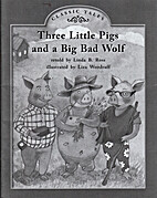 Three Little Pigs and a Big Bad Wolf by Liza…
