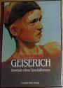 Geiserich: Vandale ohne Vandalismus (German Edition) - Helmut W Quast