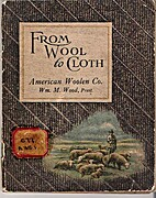 From Wool To Cloth. by No Author Listed