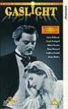 Gaslight [1940 film] by Thorold Dickinson