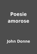 Poesie amorose by John Donne